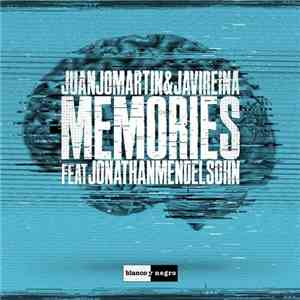 album Juanjo Martin & Javi Reina Feat. Jonathan Mendelsohn - Memories mp3 download