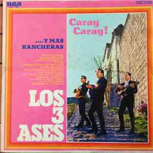 album Los Tres Ases - ¡ Caray... Caray... ! Mas Rancheras mp3 download