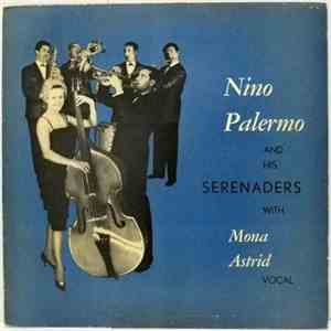album Nino Palermo And His Serenaders With Mona Astrid - Nino Palermo And His Serenaders mp3 download