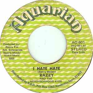 album Razzy And The Neighborhood Kids - I Hate Hate / Singing Other People's Songs mp3 download