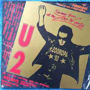 album U2 - 50.000 Fans At The Zoo Tv Party mp3 download