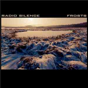 album Radio Silence - Frosts mp3 download