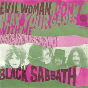 album Black Sabbath - Evil Woman, Don't Play Your Games With Me / Wicked World mp3 download