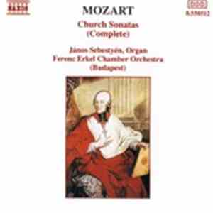 album Mozart, János Sebestyén, Ferenc Erkel Chamber Orchestra - Church Sonatas (Complete) mp3 download