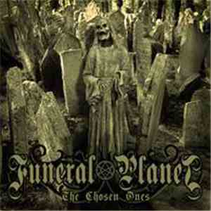 album Funeral Planet - The Chosen Ones mp3 download
