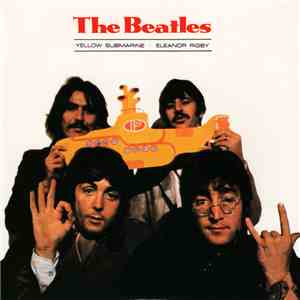 album The Beatles - Yellow Submarine / Eleanor Rigby mp3 download