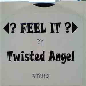 album Twisted Angel - Feel It mp3 download