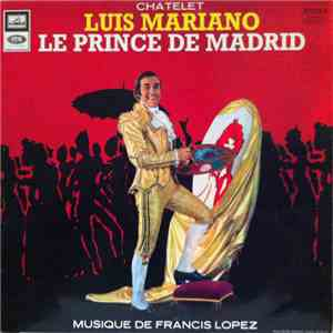 album Luis Mariano - Le Prince De Madrid mp3 download