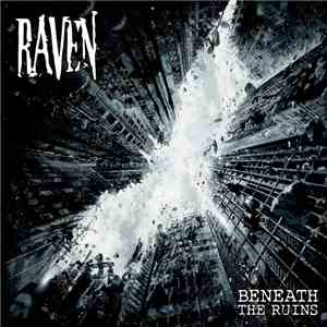 album Raven  - Beneath The Ruins mp3 download