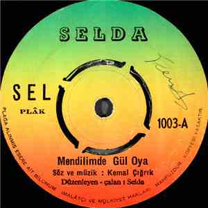 album Selda  - Mendilimde Gul Oya / Emmioğlu mp3 download