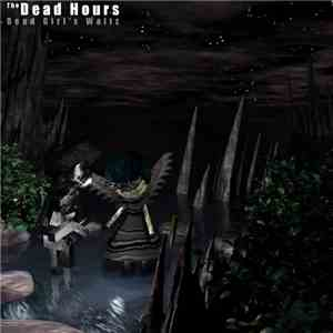 album The Dead Hours - Dead Girl's Waltz mp3 download