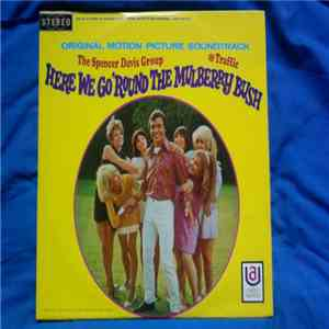 album The Spencer Davis Group / Traffic - Here We Go 'Round The Mulberry Bush (Original Motion Picture Soundtrack) mp3 download