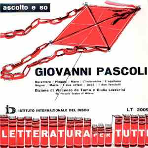 album Vincenzo De Toma / Giulia Lazzarini Del Piccolo Teatro Di Milano - Ascolto E So - Giovanni Pascoli mp3 download