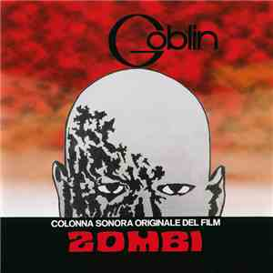 album Goblin - Zombi (Colonna Sonora Originale Del Film) mp3 download