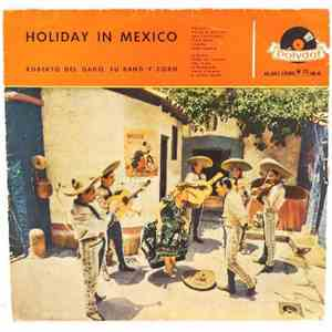 album Roberto Del Gado, Su Band Y Coro - Holiday In Mexico mp3 download