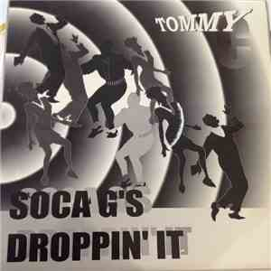 album Tommy C - Soca G's/Droppin' It mp3 download