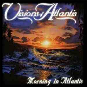 album Visions Of Atlantis - Morning In Atlantis mp3 download
