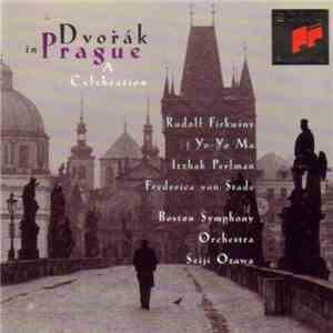 album Antonín Dvořák, Rudolf Firkušný, Yo-Yo Ma, Itzhak Perlman, Frederica von Stade, Boston Symphony Orchestra, Seiji Ozawa - Dvorak In Prague (A Celebration) mp3 download