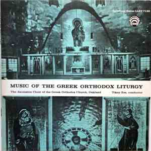 album The Ascension Choir Of The Greek Orthodox Church, Oakland - Music Of The Greek Orthodox Liturgy mp3 download
