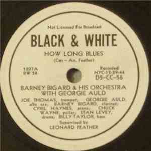 album Barney Bigard And His Orchestra With Georgie Auld - How Long Blues / Nine O'clock Beer mp3 download