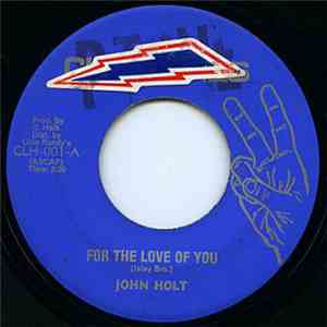 album John Holt - For The Love Of You mp3 download