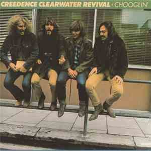 album Creedence Clearwater Revival - Chooglin´ mp3 download