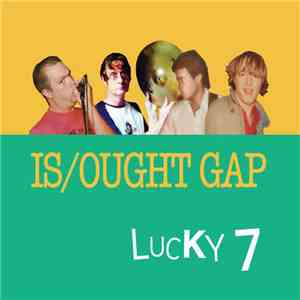 album Is/Ought Gap - Lucky 7 mp3 download