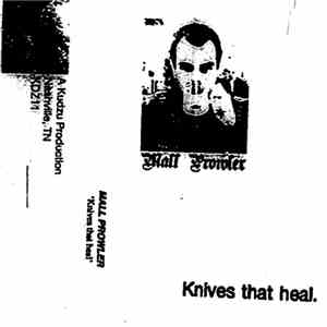 album Mall Prowler - Knives That Heal mp3 download