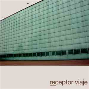 album Receptor - Viaje mp3 download
