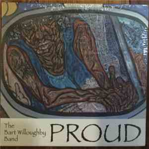 album The Bart Willoughby Band - Proud mp3 download