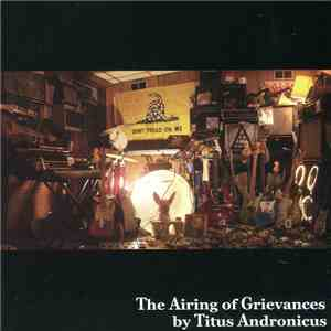 album Titus Andronicus - The Airing Of Grievances mp3 download