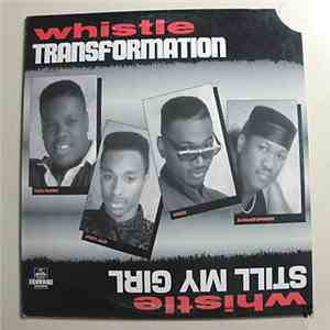album Whistle - Transformation / Still My Girl mp3 download