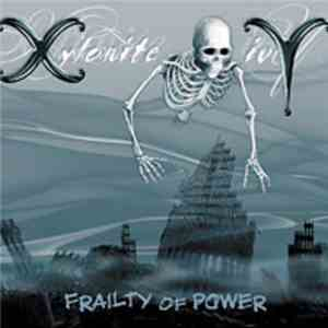 album Xylonite Ivy - Frailty Of Power mp3 download