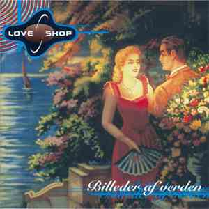 album Love Shop - Billeder Af Verden mp3 download
