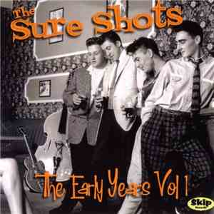 album The Sure Shots - The Early Years Vol 1 mp3 download
