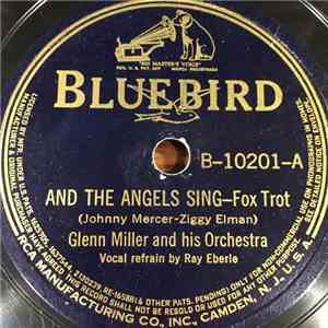 album Glenn Miller And His Orchestra - And The Angels Sing / The Chestnut Tree mp3 download