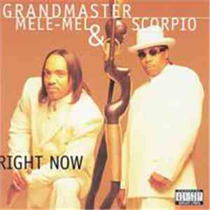 album Grandmaster Mele-Mel & Scorpio  - Right Now mp3 download