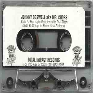 album Johnny Doswell aka Mr. Chops - Freestyle Session With D.J. Titan mp3 download