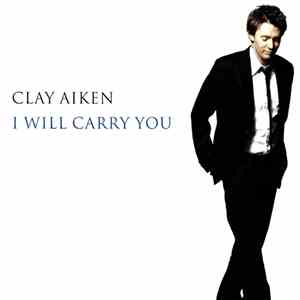 album Clay Aiken - I Will Carry You mp3 download