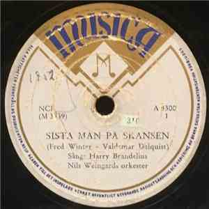 album Harry Brandelius, Nils Weingards Orkester - Sista Man På Skansen / Flaskskeppet mp3 download