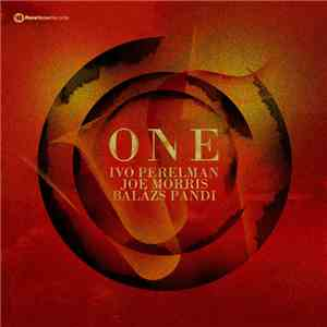 album Ivo Perelman - Joe Morris - Balázs Pándi - One mp3 download