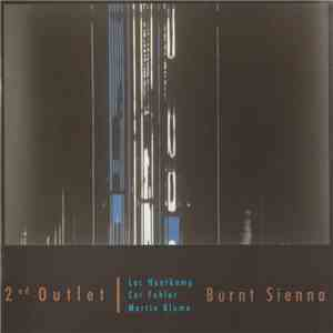 album 2nd Outlet - Burnt Sienna mp3 download