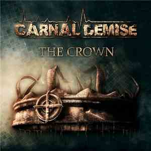 album Carnal Demise - The Crown mp3 download