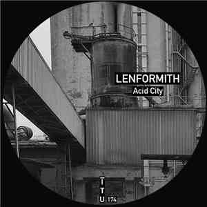 album Lenformith - Acid City mp3 download