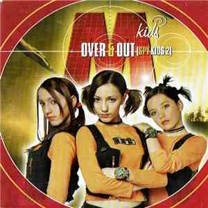 album M-Kids - Over & Out (Spy Kids 2) mp3 download