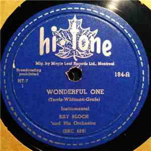 album Ray Bloch And His Orchestra - Wonderful One / Alice Blue Gown mp3 download