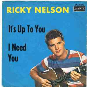 album Ricky Nelson  - It's Up To You / I Need You mp3 download