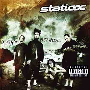 album Static-X - Beneath... Between... Beyond... mp3 download