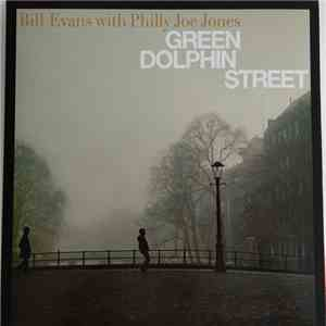album Bill Evans With Philly Joe Jones - Green Dolphin Street mp3 download