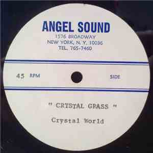 album Crystal Grass / Jimmy Castor - Crystal World / E - Man Boogie mp3 download